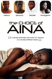 the choice of aina