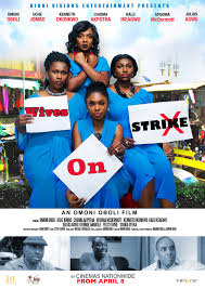 Wives on Strike produced by Omoni Oboli